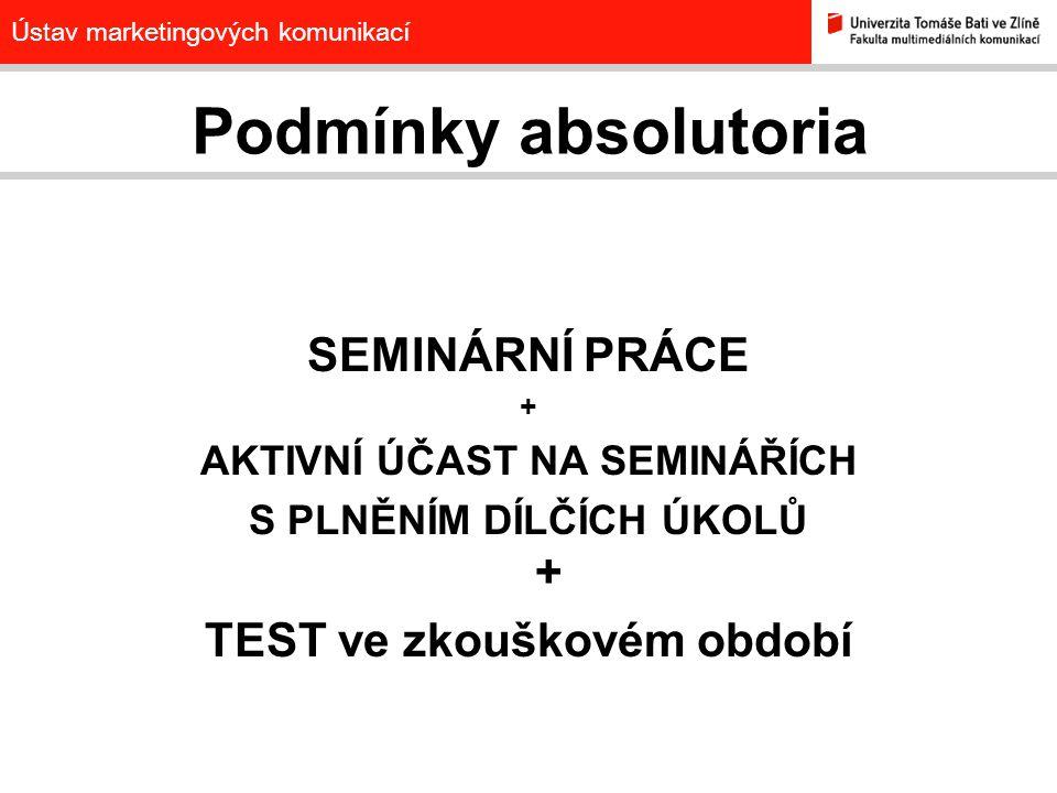 Podmínky absolutoria SEMINÁRNÍ PRÁCE TEST ve zkouškovém období