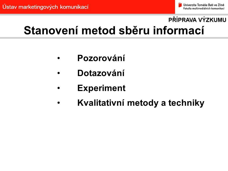 Stanovení metod sběru informací