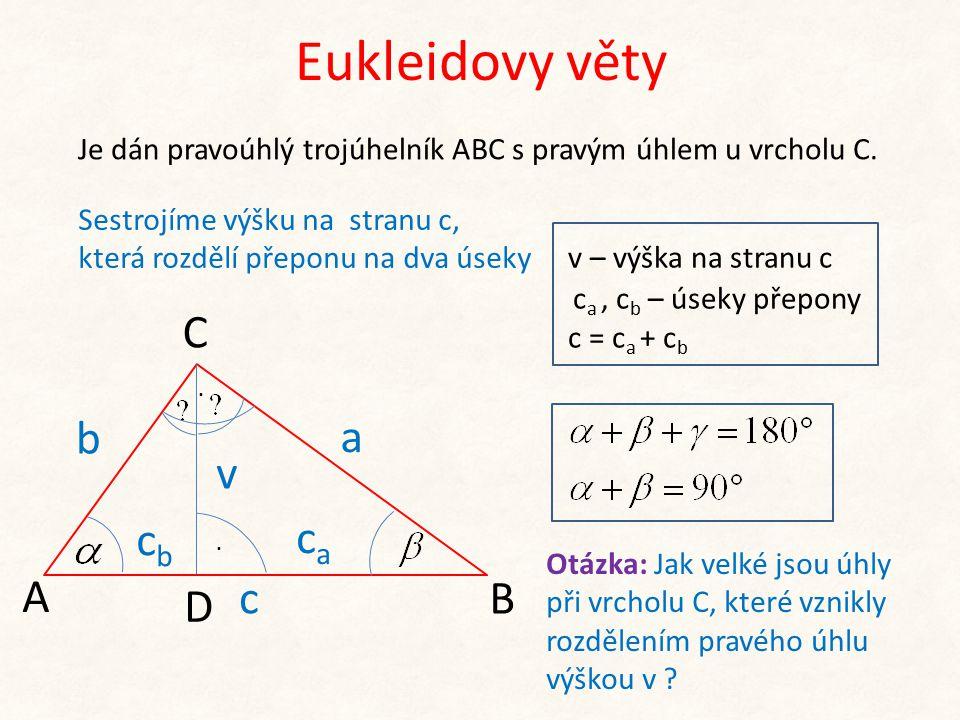 Eukleidovy věty C b a v cb ca A c B D