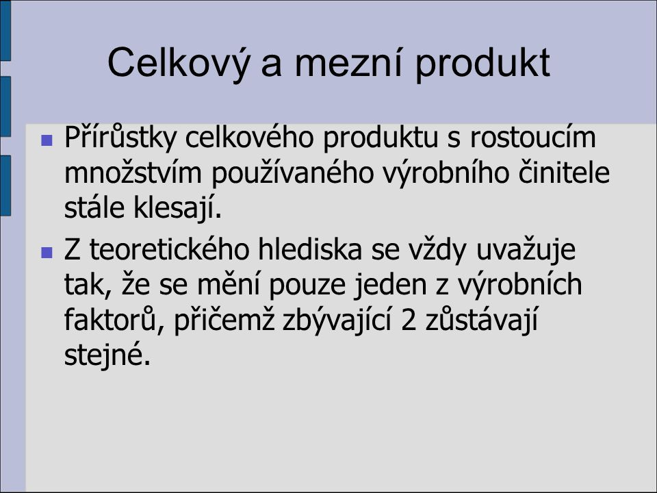 Celkový a mezní produkt