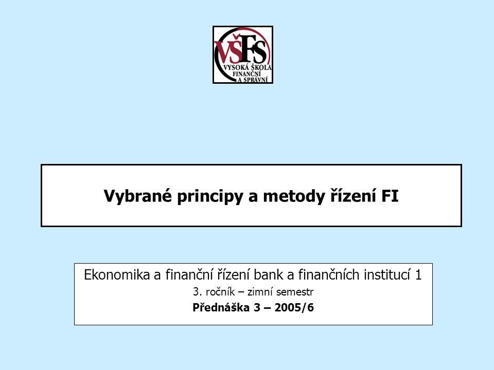 Vybrané principy a metody řízení FI