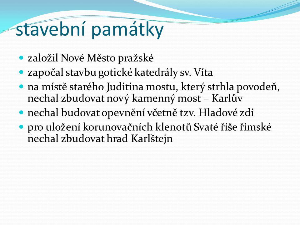 stavební památky založil Nové Město pražské