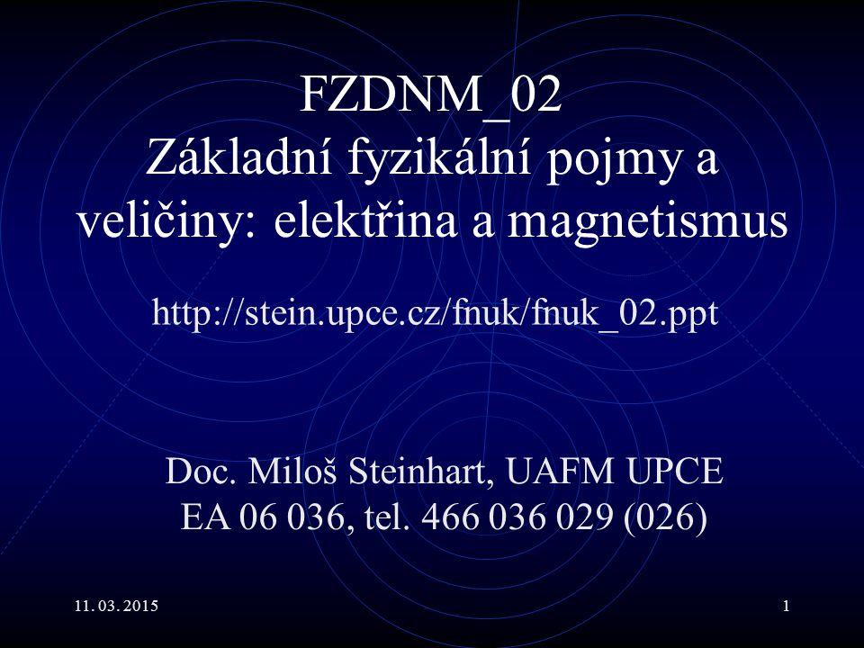 FZDNM_02 Základní fyzikální pojmy a veličiny: elektřina a magnetismus