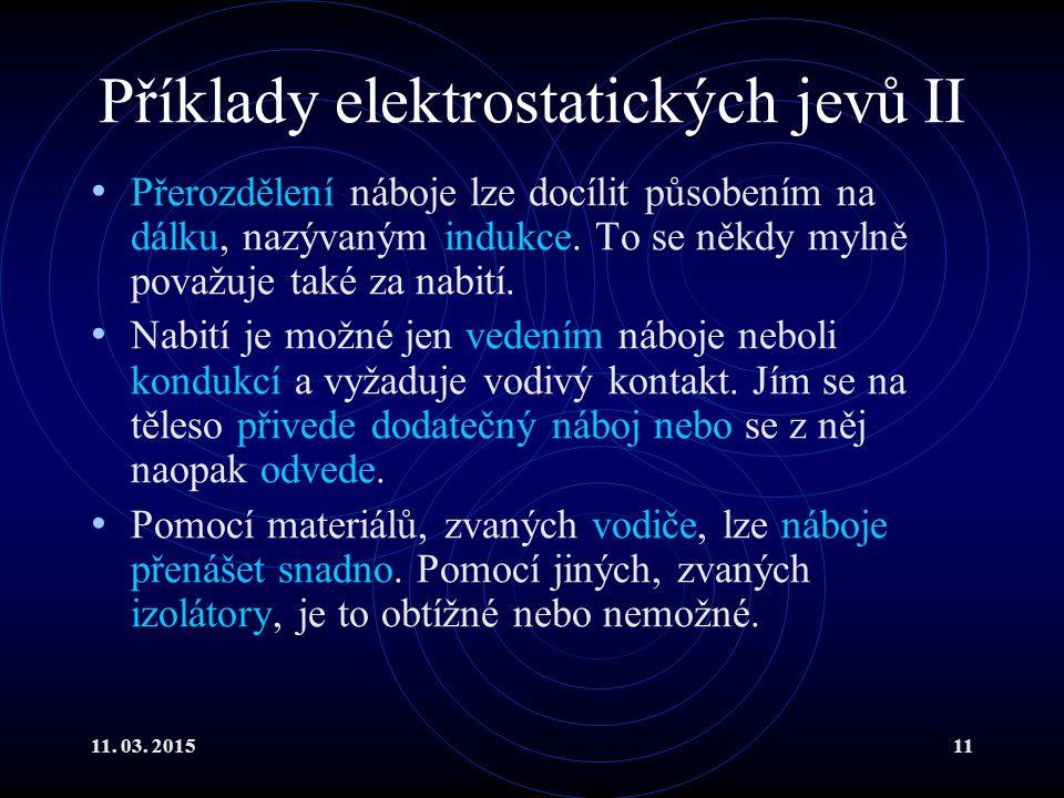 Příklady elektrostatických jevů II