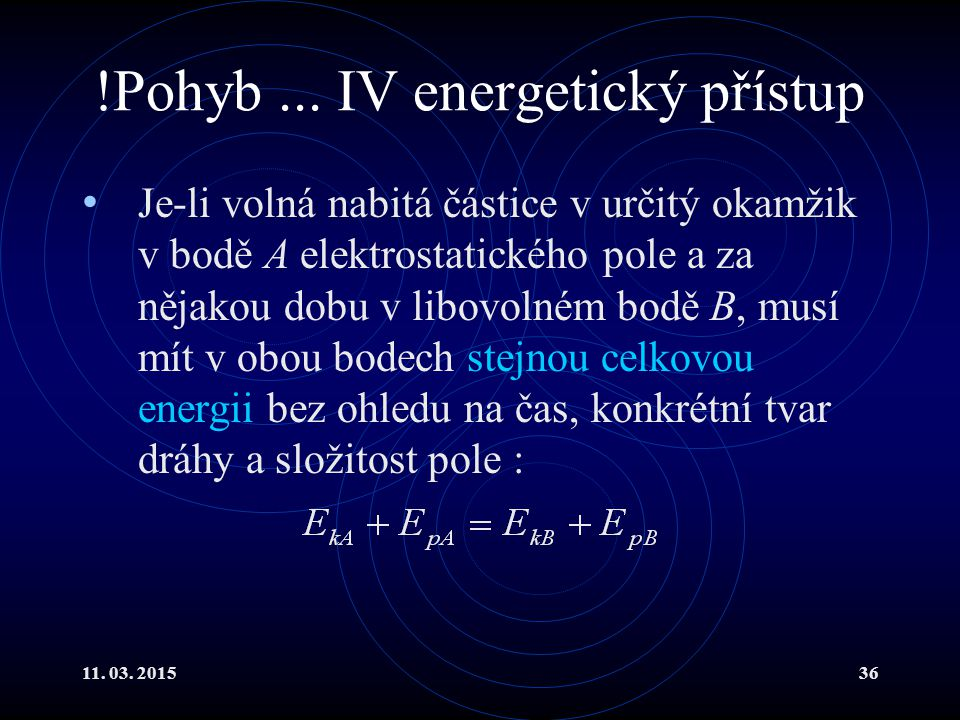 !Pohyb ... IV energetický přístup