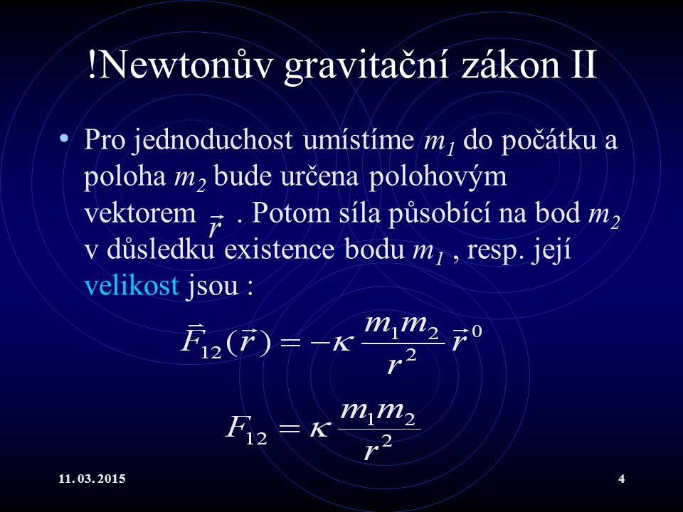 !Newtonův gravitační zákon II