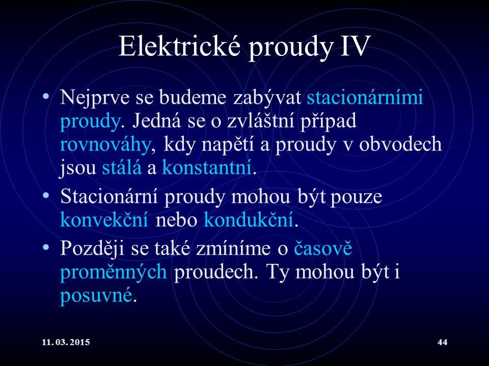 Elektrické proudy IV