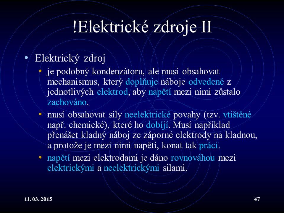!Elektrické zdroje II Elektrický zdroj