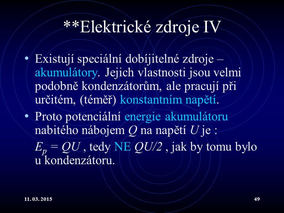 **Elektrické zdroje IV