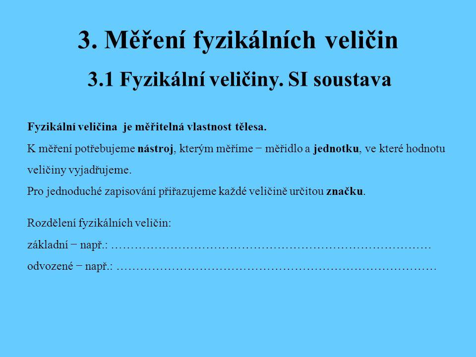 3. Měření fyzikálních veličin