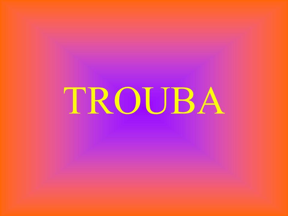 TROUBA