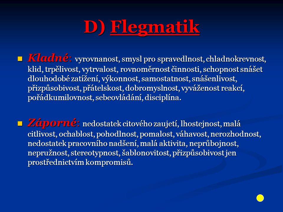 D) Flegmatik