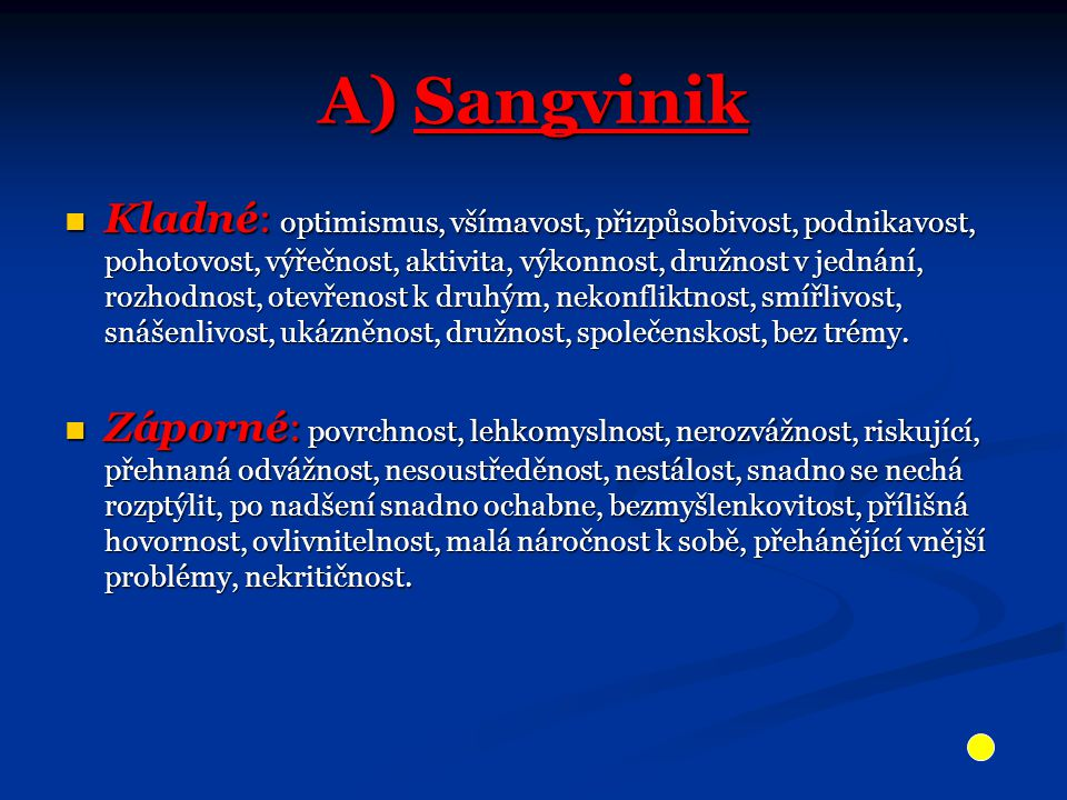 A) Sangvinik