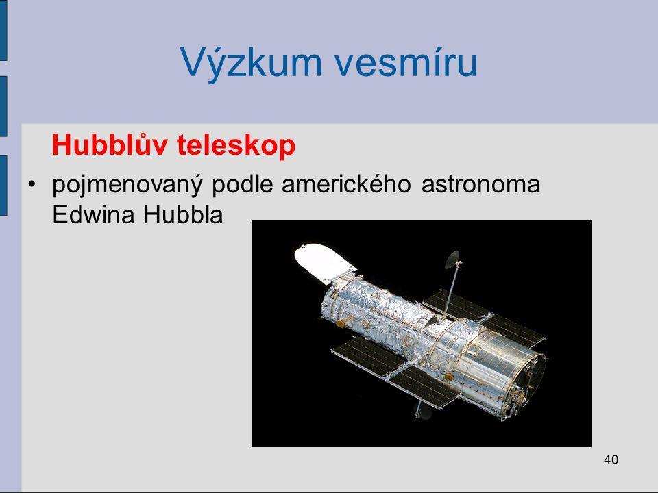 Výzkum vesmíru Hubblův teleskop