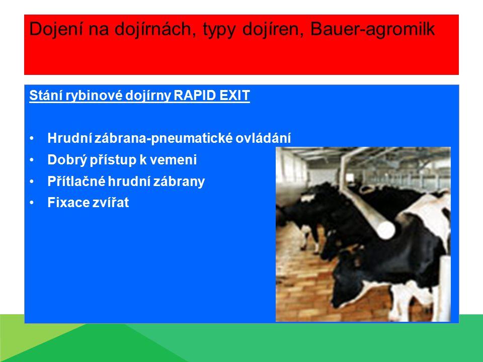 Dojení na dojírnách, typy dojíren, Bauer-agromilk