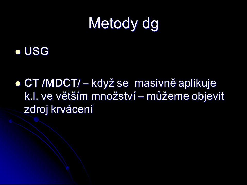 Metody dg USG. CT /MDCT/ – když se masivně aplikuje k.l.