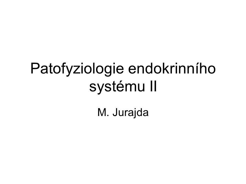 Patofyziologie endokrinního systému II