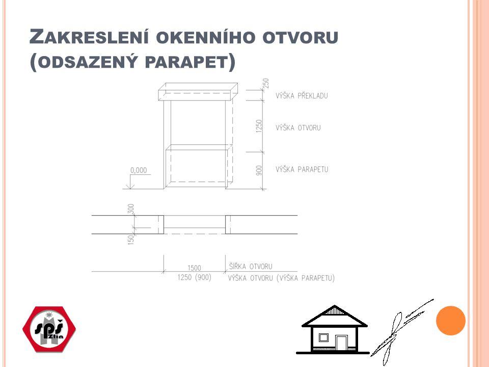 Zakreslení okenního otvoru (odsazený parapet)