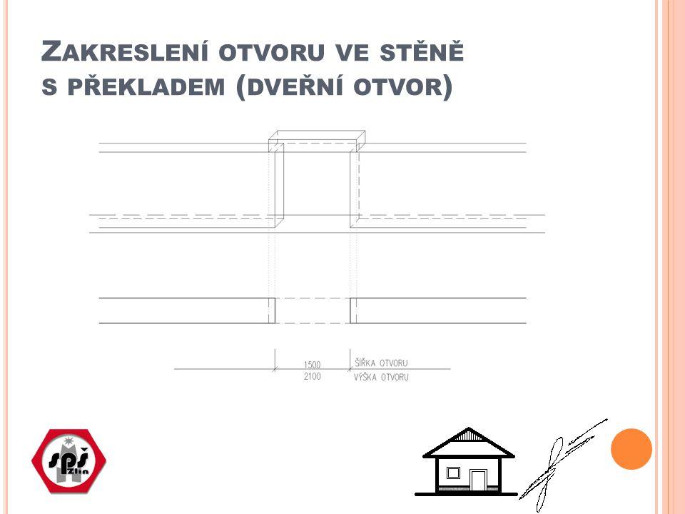 Zakreslení otvoru ve stěně s překladem (dveřní otvor)