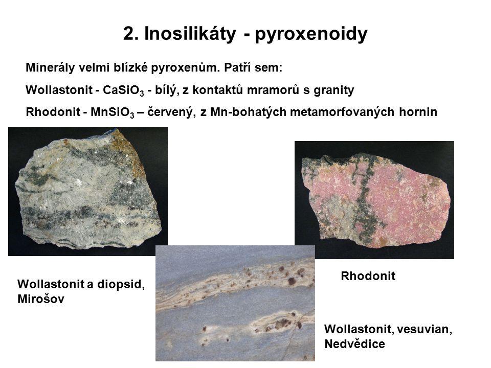 2. Inosilikáty - pyroxenoidy