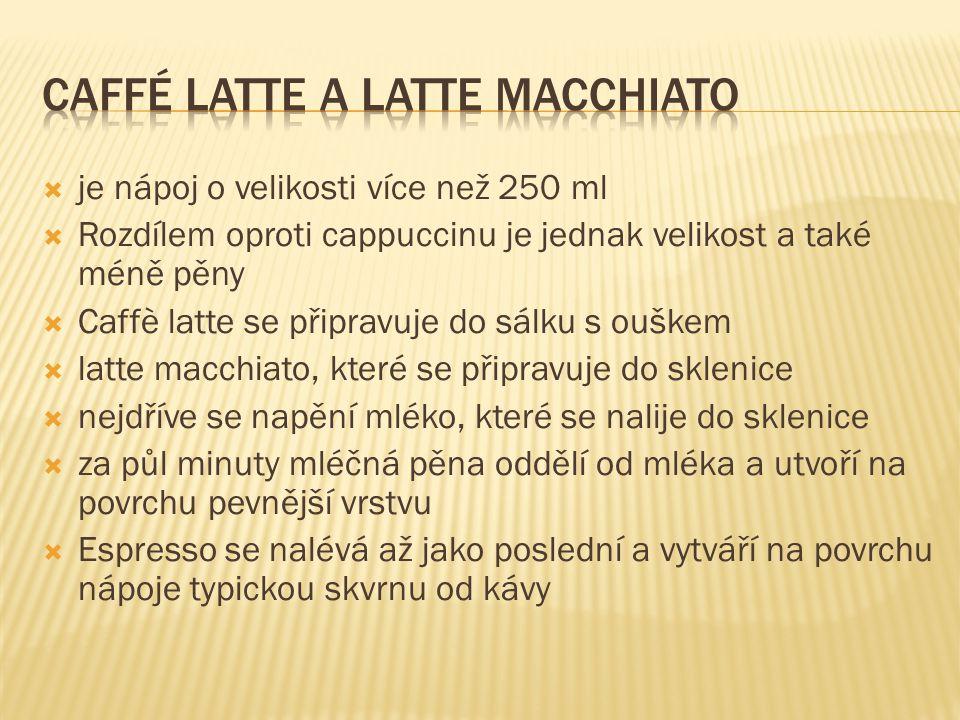 Caffé latte a latte macchiato