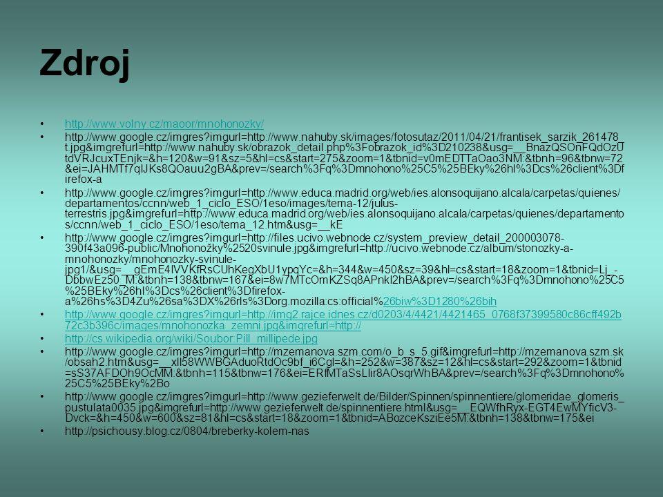 Zdroj http://www.volny.cz/maoor/mnohonozky/