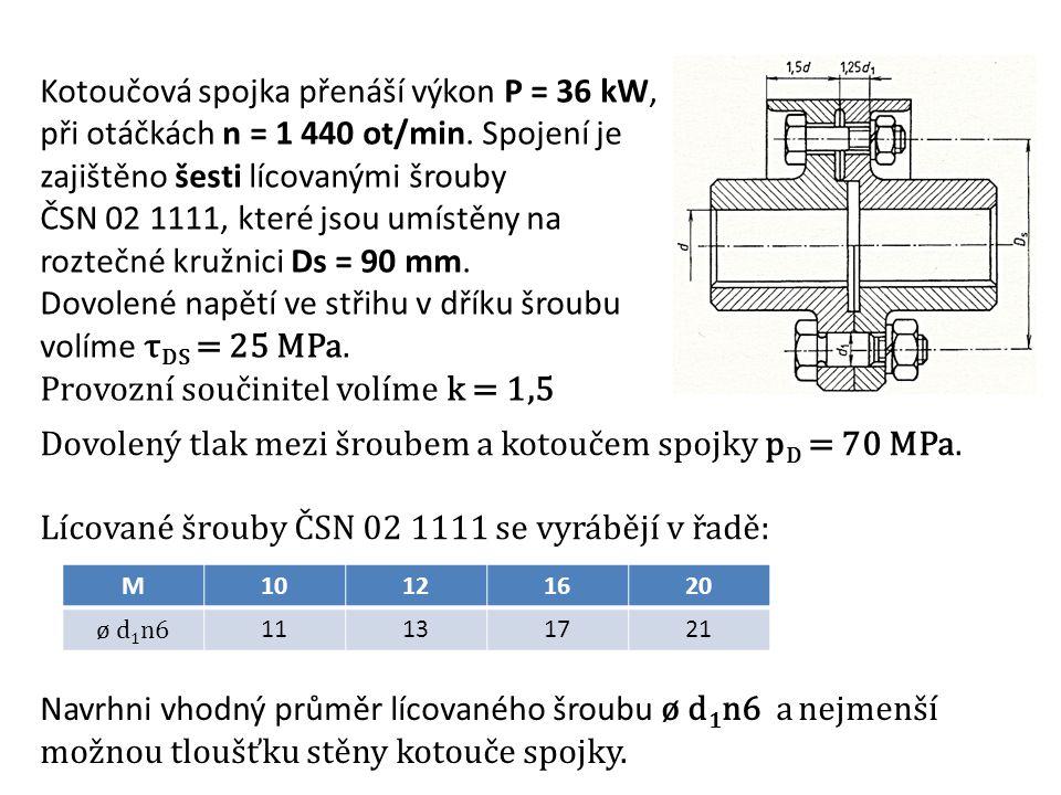 Kotoučová spojka přenáší výkon P = 36 kW,