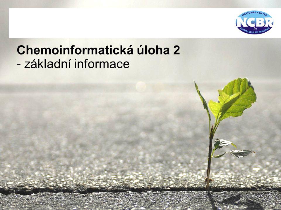 Chemoinformatická úloha 2 - základní informace