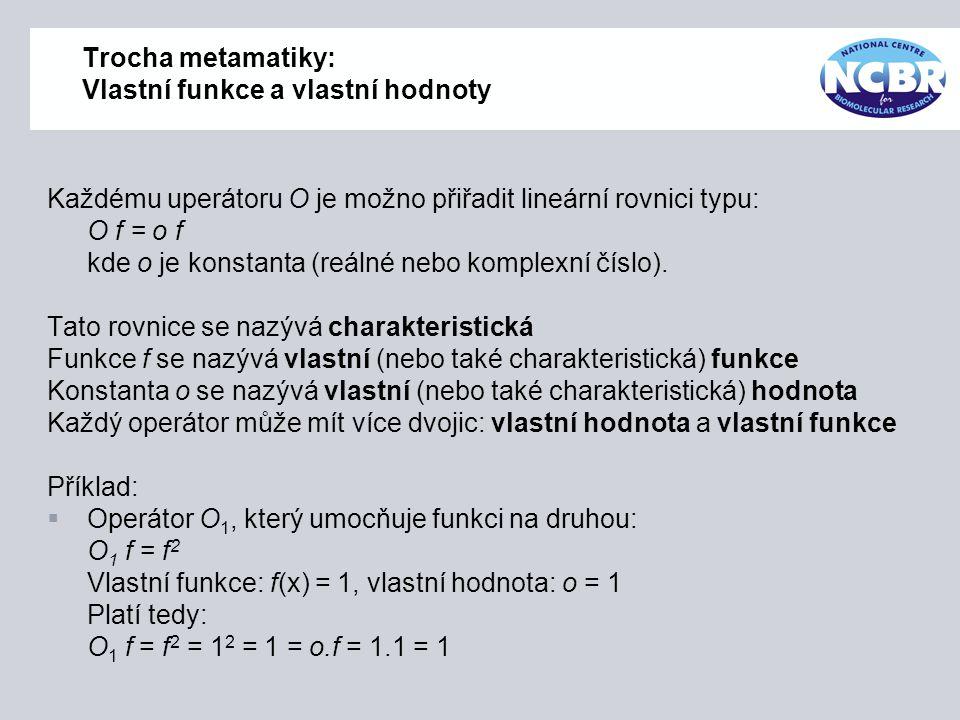Trocha metamatiky: Vlastní funkce a vlastní hodnoty
