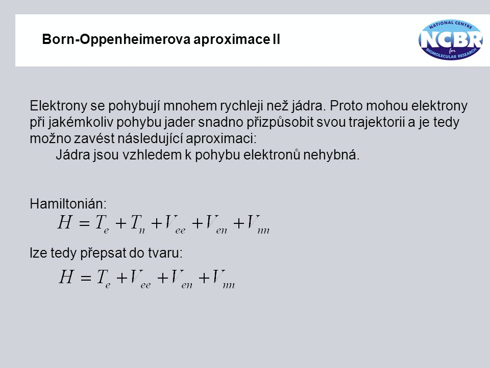 Born-Oppenheimerova aproximace II