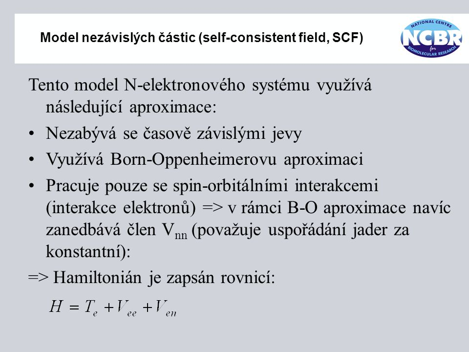 Model nezávislých částic (self-consistent field, SCF)