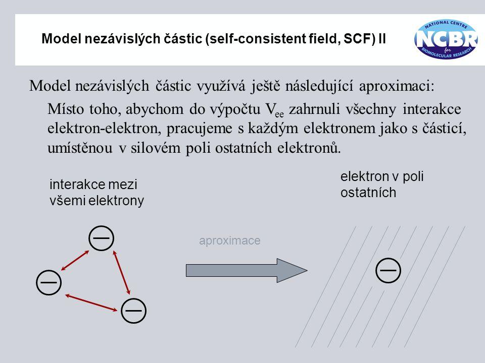 Model nezávislých částic (self-consistent field, SCF) II