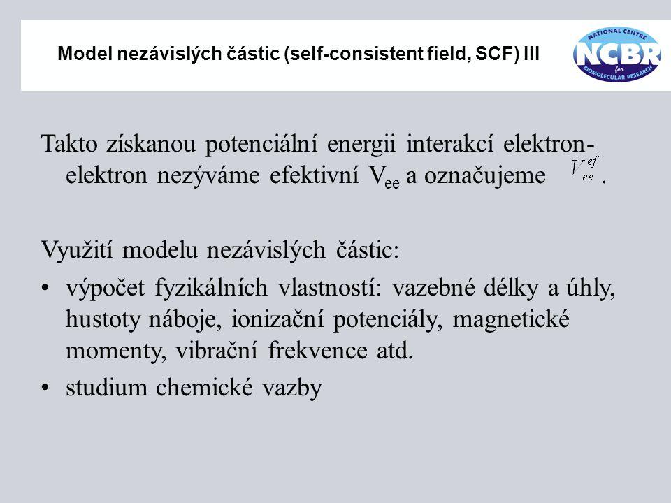 Model nezávislých částic (self-consistent field, SCF) III