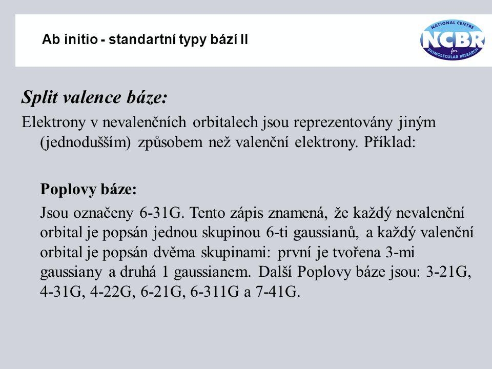 Ab initio - standartní typy bází II