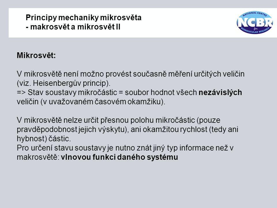 Principy mechaniky mikrosvěta - makrosvět a mikrosvět II