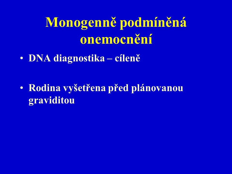 Monogenně podmíněná onemocnění