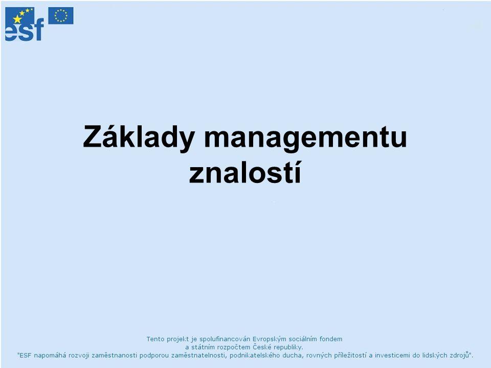 Základy managementu znalostí