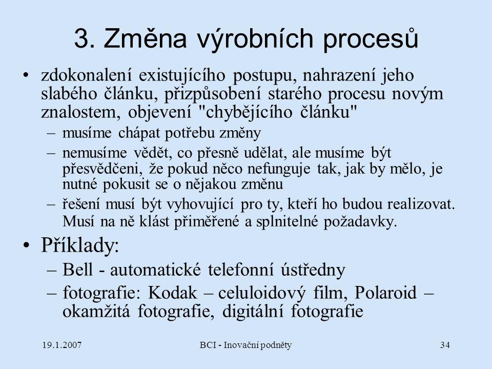 3. Změna výrobních procesů