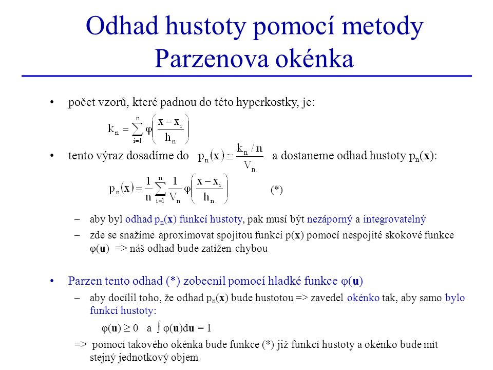 Odhad hustoty pomocí metody Parzenova okénka