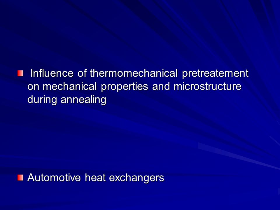 Influence of thermomechanical pretreatement on mechanical properties and microstructure during annealing