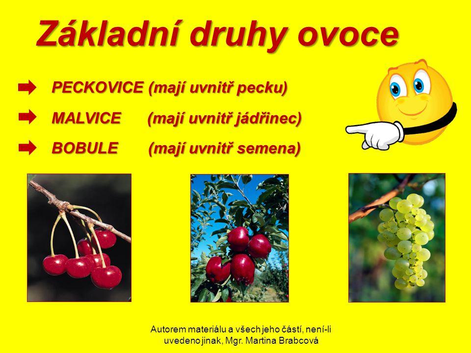 Základní druhy ovoce PECKOVICE (mají uvnitř pecku)