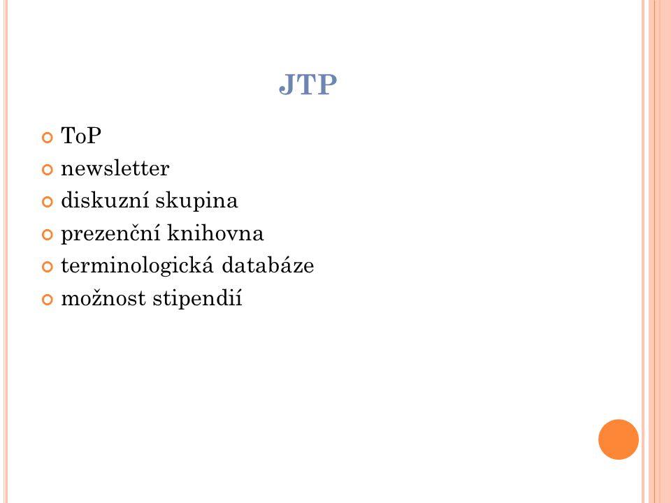 JTP ToP newsletter diskuzní skupina prezenční knihovna