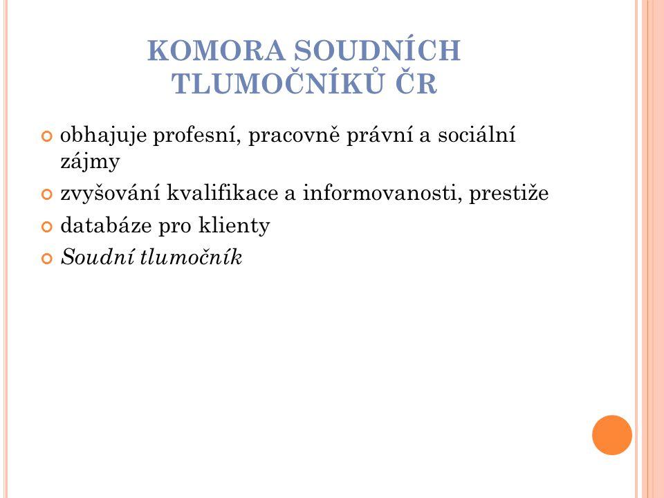 KOMORA SOUDNÍCH TLUMOČNÍKŮ ČR