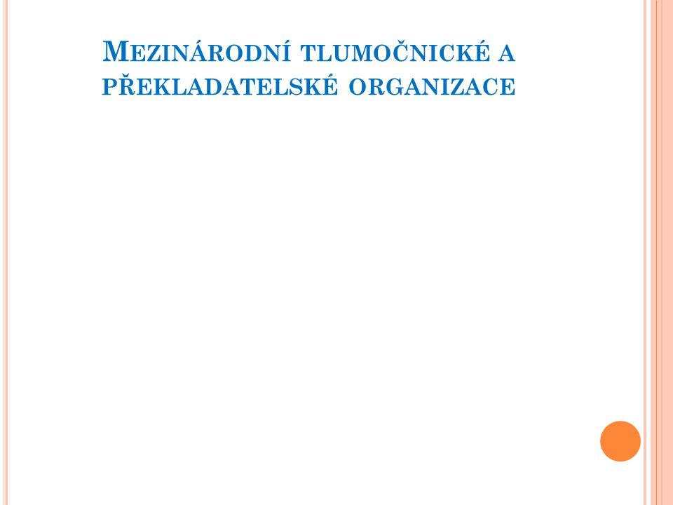 Mezinárodní tlumočnické a překladatelské organizace
