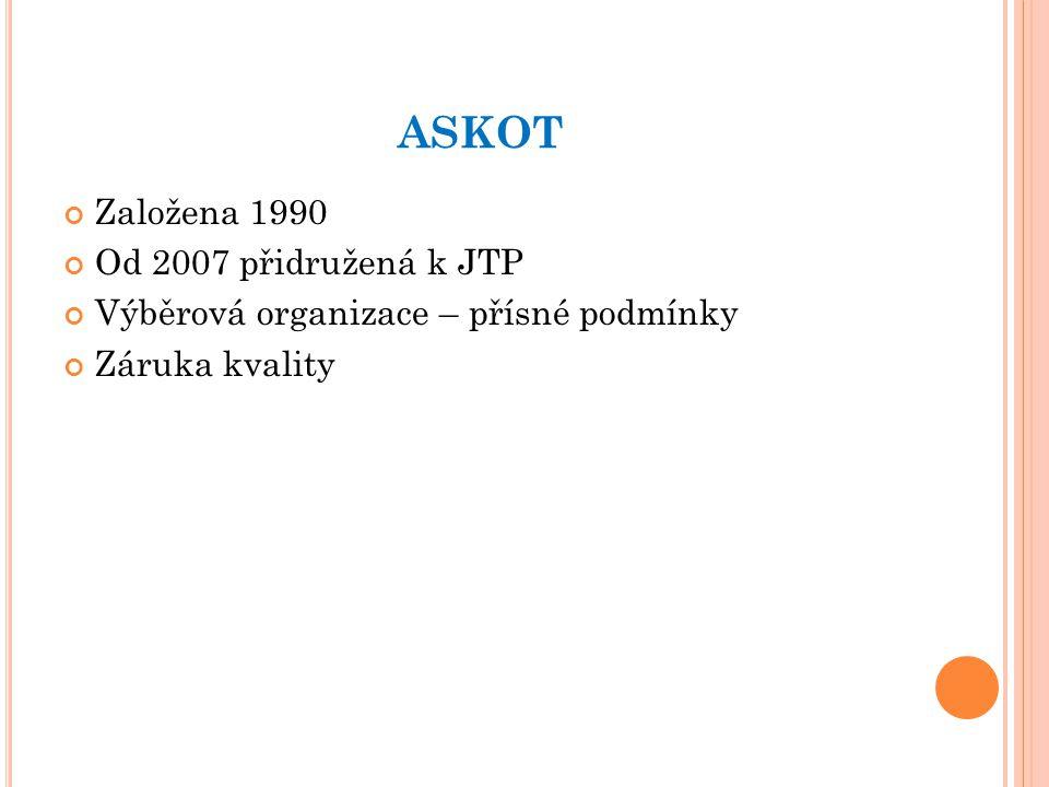 ASKOT Založena 1990 Od 2007 přidružená k JTP