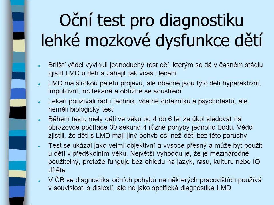 Oční test pro diagnostiku lehké mozkové dysfunkce dětí
