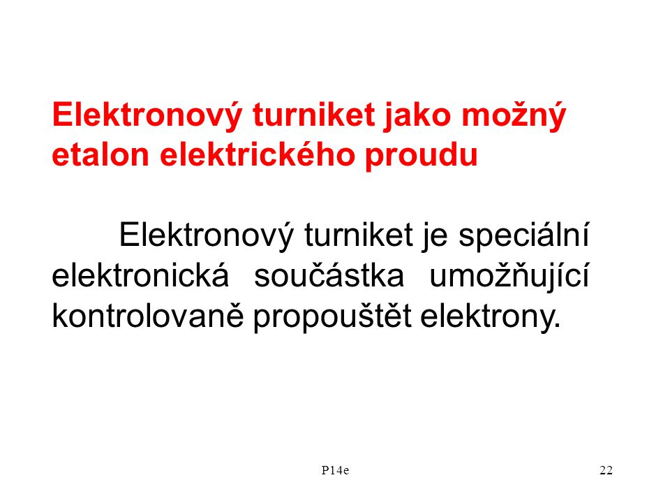 Elektronový turniket jako možný etalon elektrického proudu