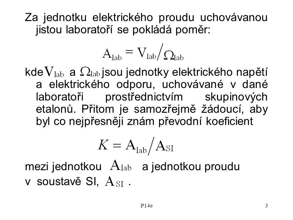 mezi jednotkou a jednotkou proudu v soustavě SI, .