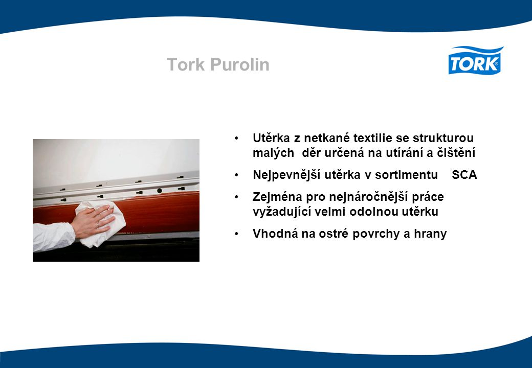 Tork Purolin Utěrka z netkané textilie se strukturou malých děr určená na utírání a čištění. Nejpevnější utěrka v sortimentu SCA.