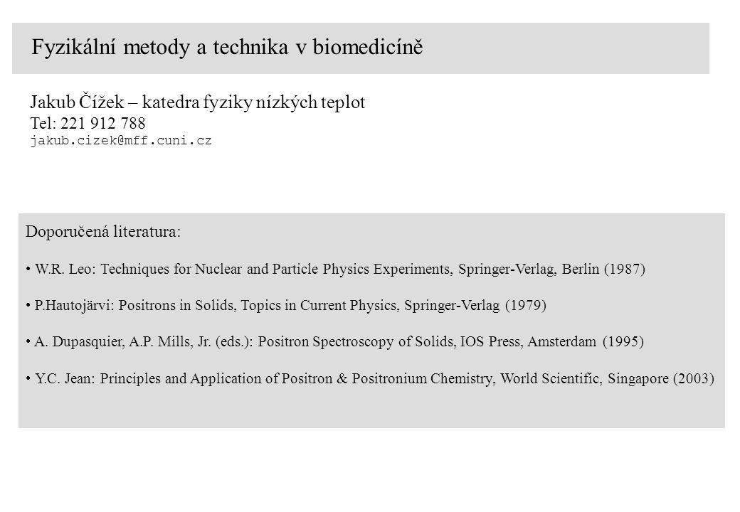 Fyzikální metody a technika v biomedicíně